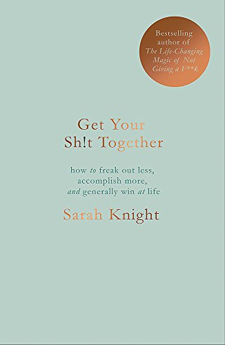 9781786484086: Get Your Sh*t Together: The New York Times Bestseller (A No F*cks Given Guide)