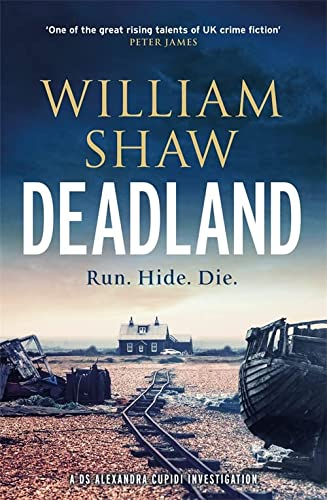 9781786486608: Deadland: the second ingeniously unguessable thriller in the D S Cupidi series (DS Alexandra Cupidi)