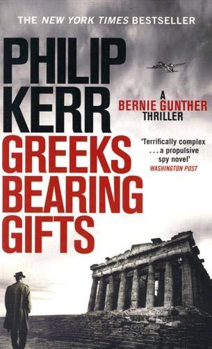 9781786489494: Greeks Bearing Gifts: Bernie Gunther Thriller 13