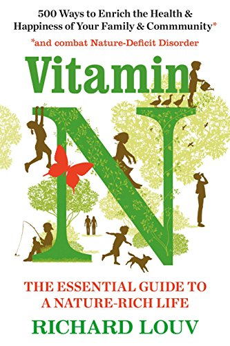 9781786490421: Vitamin N: The Essential Guide to a Nature-Rich Life