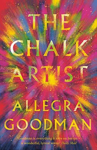 The Chalk Artist: Allegra Goodman