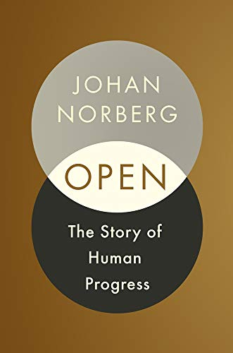 9781786497161: Open: The Story of Human Progress