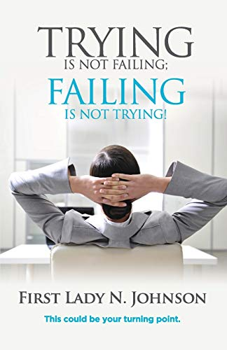 9781786500021: Trying is Not Failing Failing is Not Trying