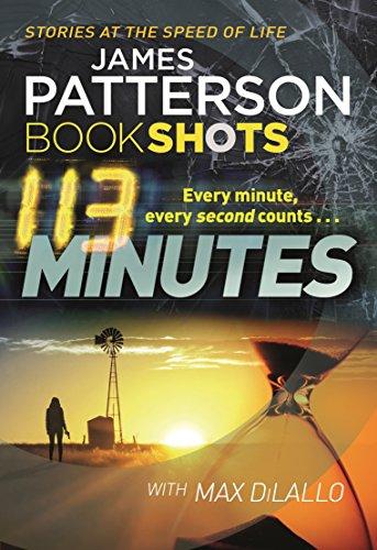 113 Minutes: Bookshot /book: Patterson, J.