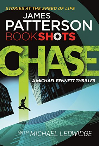 9781786530448: Chase: BookShots (A Michael Bennett Thriller)
