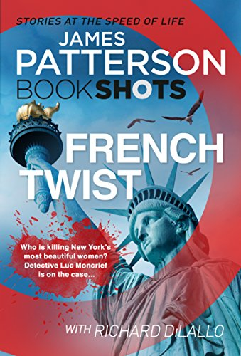 9781786531377: French Twist: BookShots (Detective Luc Moncrief Series)