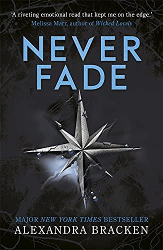 9781786540225: A Darkest Minds Novel: Never Fade: Book 2