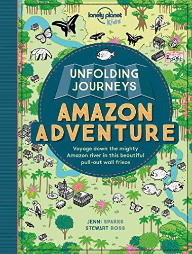 9781786571052: Unfolding Journeys Amazon Adventure (Lonely Planet Kids)