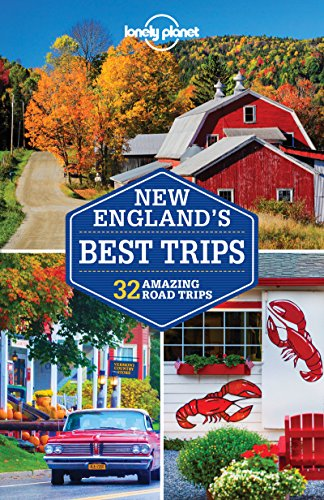 Lonely Planet New England's Best Trips (Travel Guide): Lonely Planet