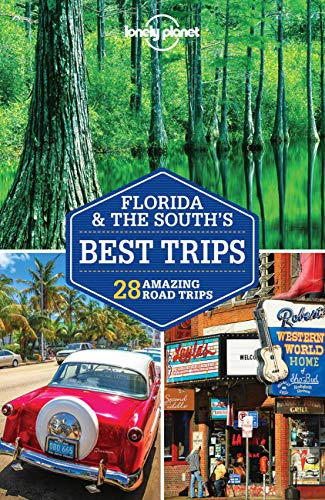 9781786573469: Lonely Planet Florida & the South's Best Trips (Travel Guide)