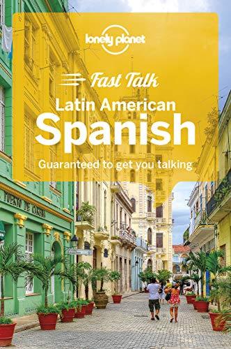 9781786573858: Lonely Planet Fast Talk Latin American Spanish (Phrasebook)