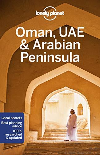 9781786574862: Lonely Planet Oman, UAE & Arabian Peninsula (Travel Guide)