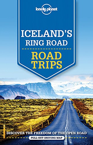 Lonely Planet Iceland's Ring Road (Travel Guide): Lonely Planet