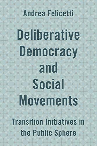 9781786601650: Deliberative Democracy and Social Movements