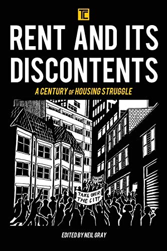 9781786605757: Rent and its Discontents: A Century of Housing Struggle (Transforming Capitalism)