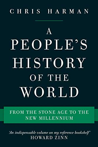 9781786630810: A People's History of the World: From the Stone Age to the New Millennium