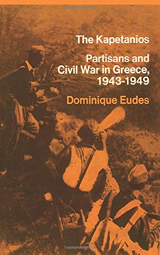 9781786631480: The Kapetanios: Partisans And Civil War In Greece, 1943–1949