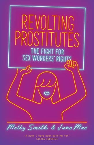 9781786633613: Revolting Prostitutes: The Fight for Sex Workers' Rights