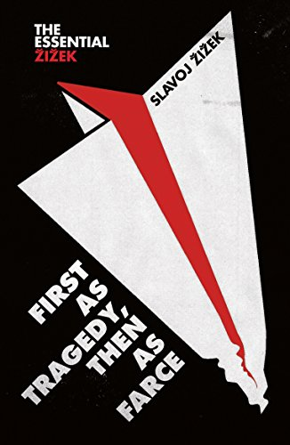 9781786635938: First as Tragedy, Then as Farce (The Essential Zizek)
