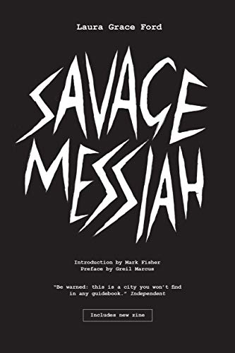 9781786637857: Savage Messiah