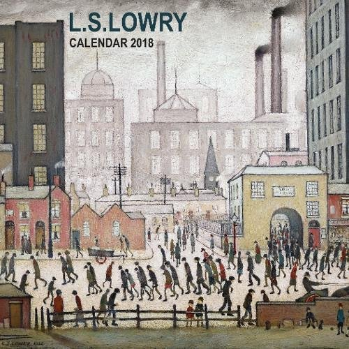 L.S. Lowry - mini wall calendar 2018 (Art Calendar): Flame Tree Publishing