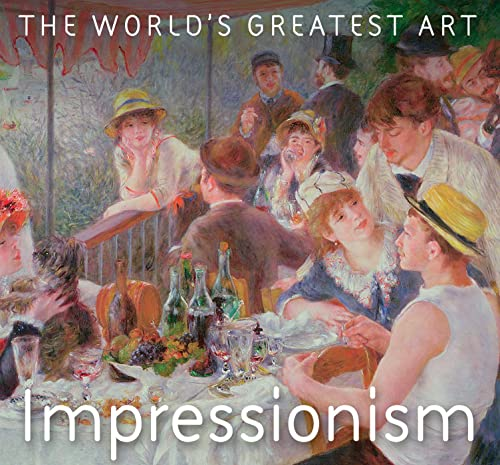9781786647665: Impressionism (The World's Greatest Art)