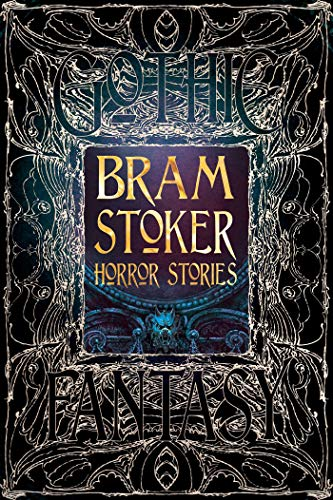 Bram Stoker Horror Stories: Bram Stoker