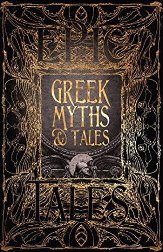 Greek Myths & Tales: Epic Tales (Gothic: Richard Buxton