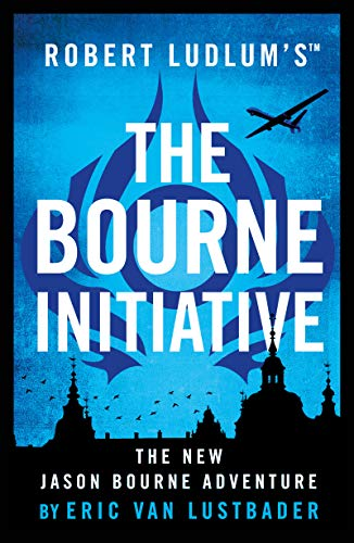 9781786694263: Robert Ludlum's™ The Bourne Initiative (Jason Bourne)