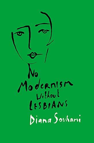 9781786694867: No Modernism Without Lesbians