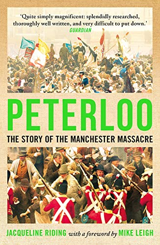 9781786695840: Peterloo: The Story of the Manchester Massacre