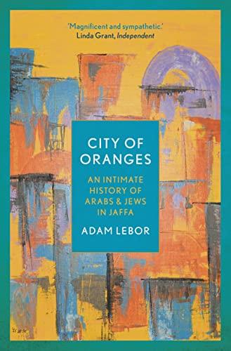 9781786695932: City of Oranges
