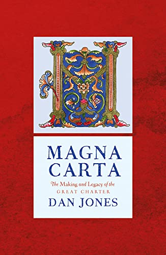 9781786695963: Magna Carta: The Making and Legacy of the Great Charter