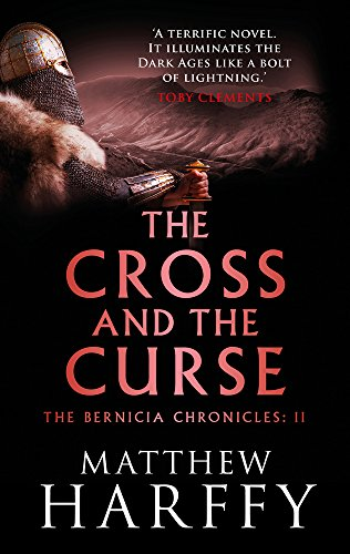 9781786696274: The Cross and the Curse (The Bernicia Chronicles): 2