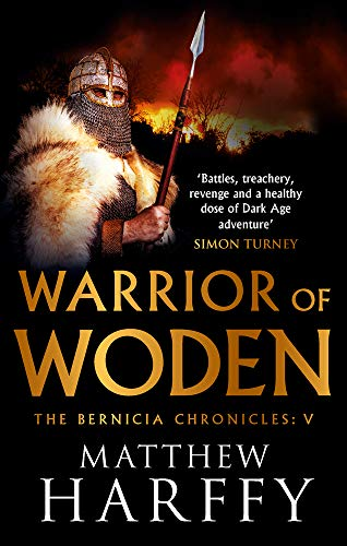 9781786696304: Warrior of Woden: 5 (The Bernicia Chronicles)