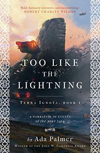 9781786699503: Too Like the Lightning (Terra Ignota)
