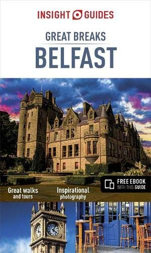 9781786716309: Insight Guides Great Breaks Belfast (Travel Guide with Free eBook) (Insight Great Breaks)