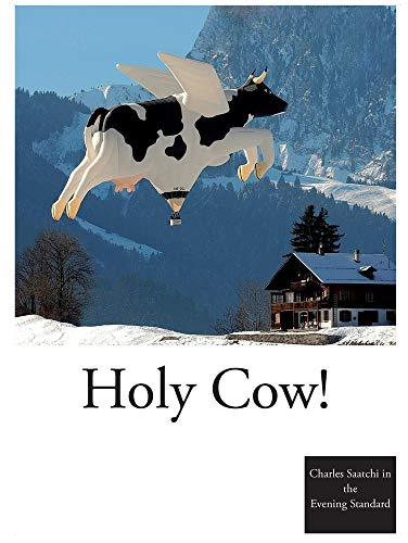 Holy Cow!: Saatchi, Charles