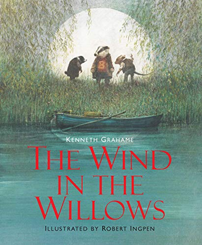 The Wind in the Willows (Hardback): Kenneth Grahame