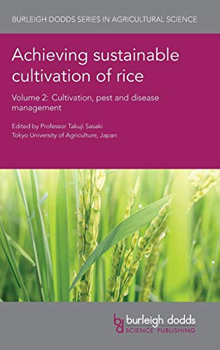 Achieving sustainable cultivation of rice Volume 2: Prof. Takuji Sasaki