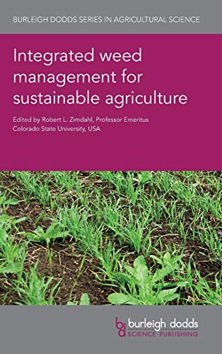 Integrated Weed Management for Sustainable Agriculture: Prof. Robert L.