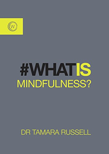 9781786780157: What is Mindfulness?