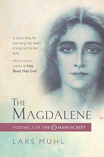 9781786780478: The Magdalene: Volume II of the O Manucript (The O Manuscript)