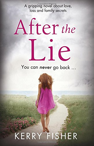 9781786811103: After the Lie