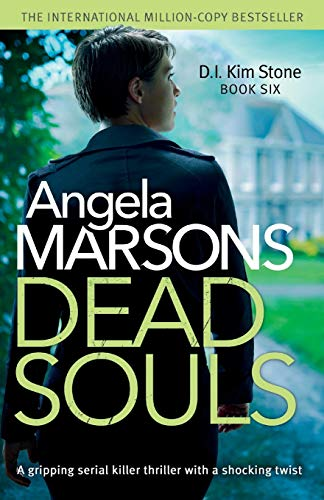 9781786811615: Dead Souls: A gripping serial killer thriller with a shocking twist: Volume 6 (Detective Kim Stone Crime Thriller Series)