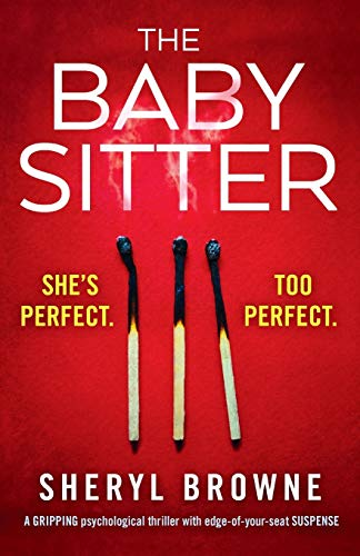 The Babysitter: A gripping psychological thriller with edge of your seat suspense: Sheryl Browne