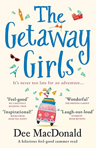 9781786814791: The Getaway Girls: A hilarious feel good summer read about second chances