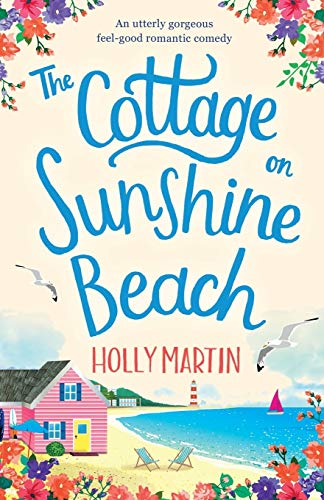 9781786815231: The Cottage on Sunshine Beach: An utterly gorgeous feel good romantic comedy