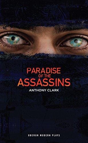 Paradise of the Assassins (Paperback): Anthony Clark