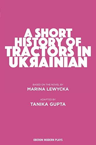 9781786823366: A Short History of Tractors in Ukrainian (Oberon Modern Plays)